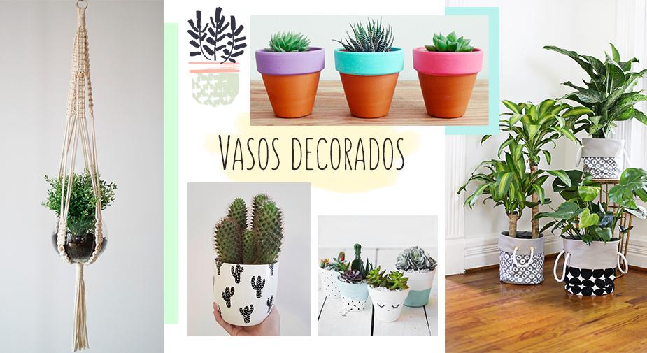 Vasos decorados - como fazer?