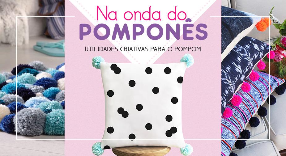Na onda do Pomponês: Utilidades criativas para o pompom