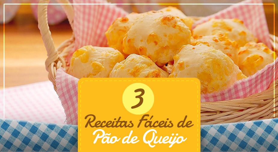 3 receitas de pão de queijo com 3 ingredientes